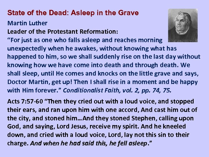 State of the Dead: Asleep in the Grave Martin Luther Leader of the Protestant