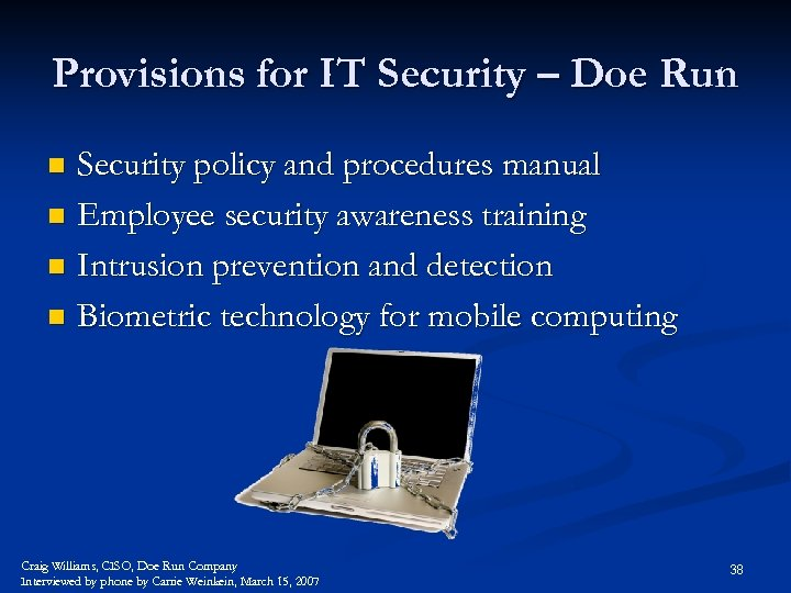 Provisions for IT Security – Doe Run Security policy and procedures manual n Employee