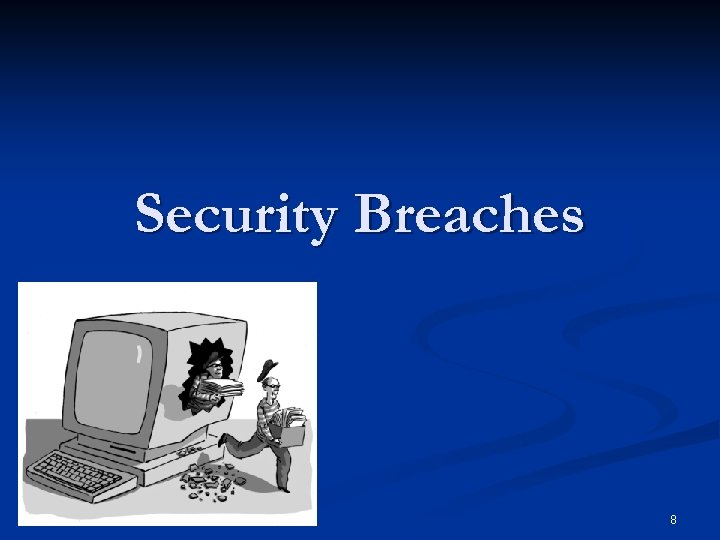Security Breaches 8