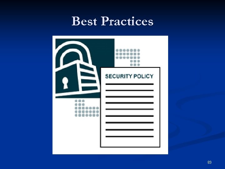 Best Practices 83
