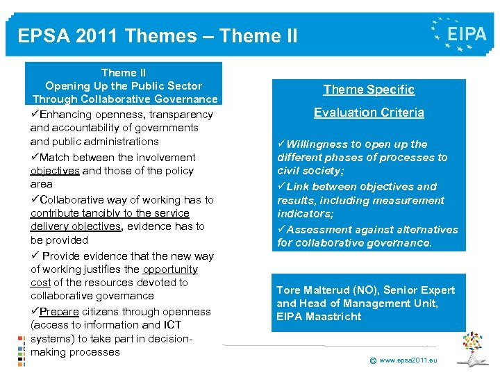 EPSA 2011 Themes – Theme II Opening Up the Public Sector Through Collaborative Governance