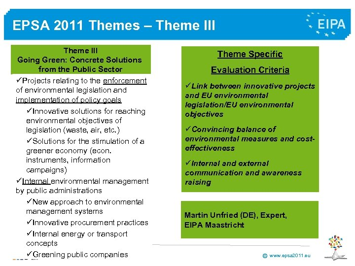 EPSA 2011 Themes – Theme III Going Green: Concrete Solutions from the Public Sector