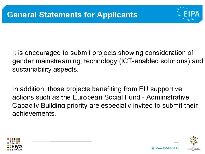 General Statements for Applicants It is encouraged to submit projects showing consideration of gender