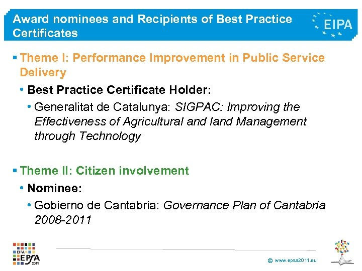 Award nominees and Recipients of Best Practice Certificates § Theme I: Performance Improvement in