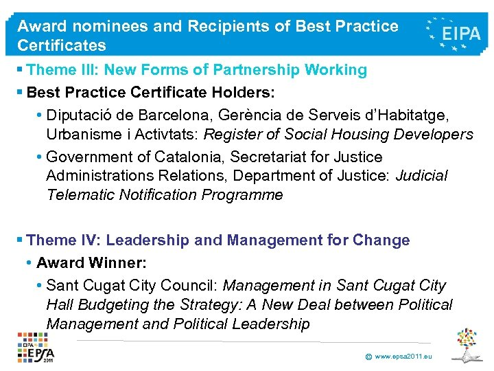 Award nominees and Recipients of Best Practice Certificates § Theme III: New Forms of