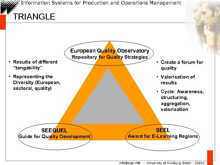 Information Systems for Production and Operations Management TRIANGLE European Quality Observatory • Results of
