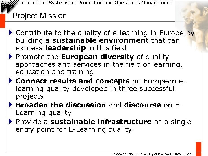Information Systems for Production and Operations Management Project Mission 4 Contribute to the quality