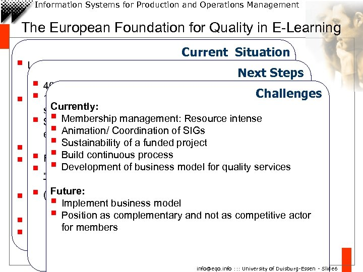 Information Systems for Production and Operations Management The European Foundation for Quality in E-Learning