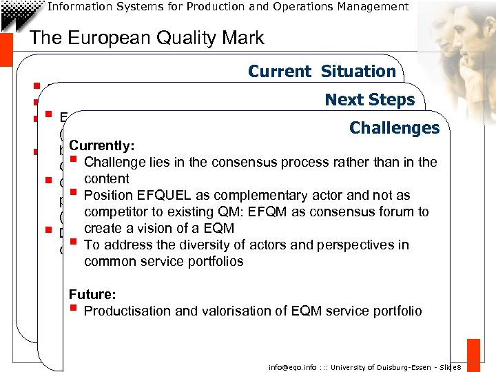 Information Systems for Production and Operations Management The European Quality Mark Current Situation §