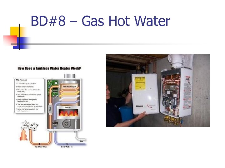 BD#8 – Gas Hot Water