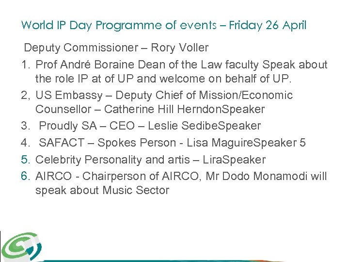 World IP Day Programme of events – Friday 26 April Deputy Commissioner – Rory