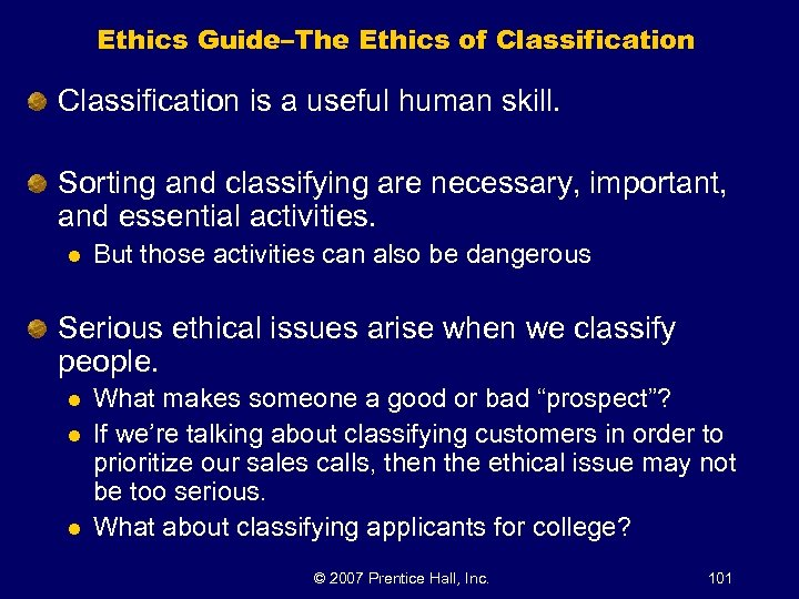 Ethics Guide–The Ethics of Classification is a useful human skill. Sorting and classifying are