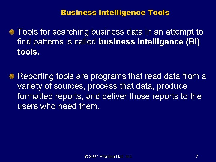 Business Intelligence Tools for searching business data in an attempt to find patterns is