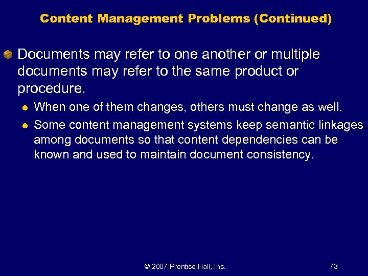 Content Management Problems (Continued) Documents may refer to one another or multiple documents may