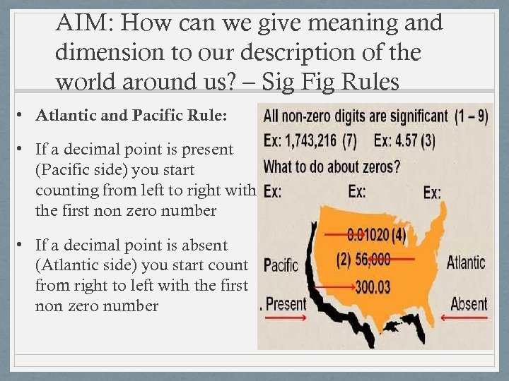 AIM: How can we give meaning and dimension to our description of the world