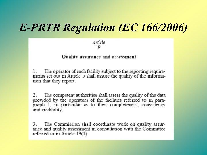 E-PRTR Regulation (EC 166/2006)