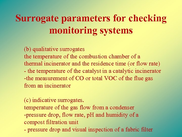 Surrogate parameters for checking monitoring systems (b) qualitative surrogates the temperature of the combustion