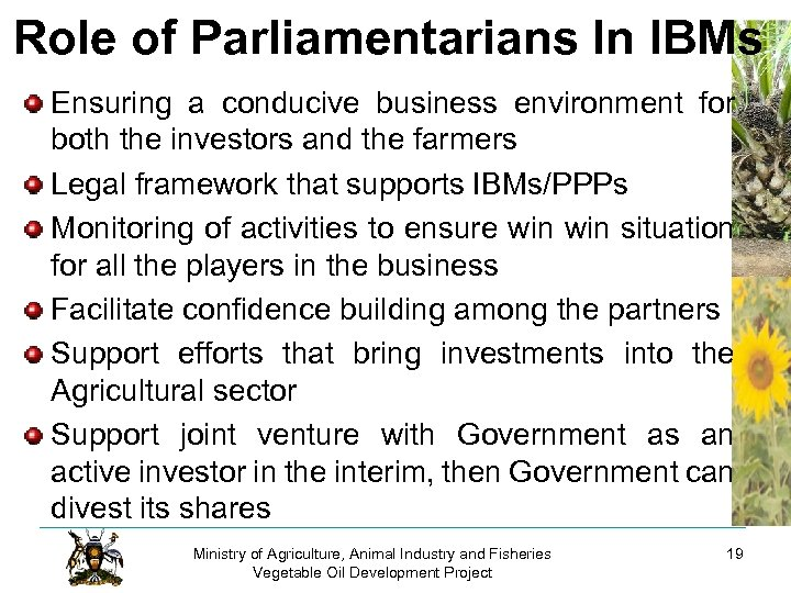 Role of Parliamentarians In IBMs Ensuring a conducive business environment for both the investors