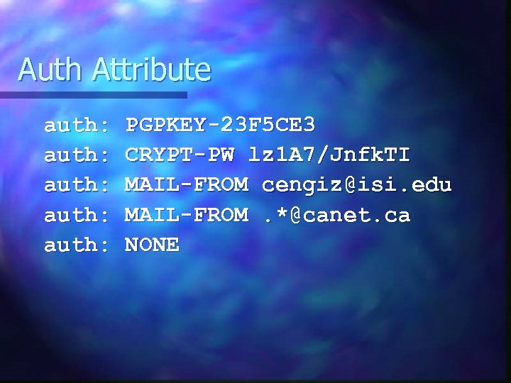 Auth Attribute auth: auth: PGPKEY-23 F 5 CE 3 CRYPT-PW lz 1 A 7/Jnfk.