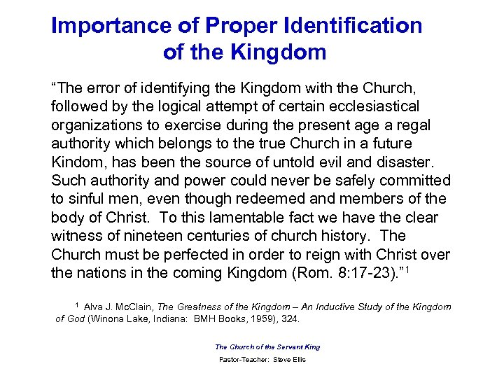 "Importance of Proper Identification of the Kingdom ""The error of identifying the Kingdom with"