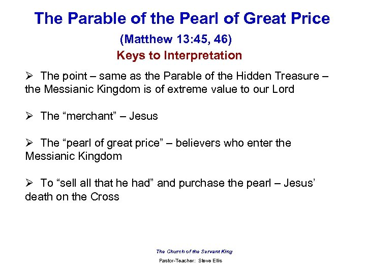 The Parable of the Pearl of Great Price (Matthew 13: 45, 46) Keys to