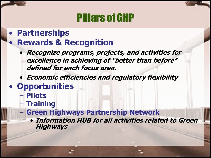 Pillars of GHP • Partnerships • Rewards & Recognition • Recognize programs, projects, and