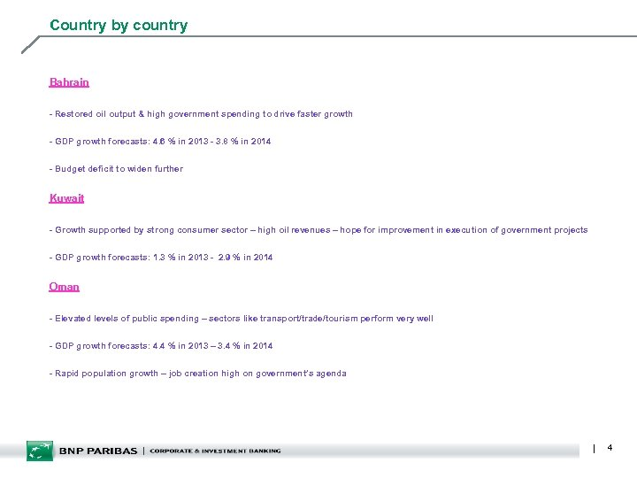 Country by country Bahrain - Restored oil output & high government spending to drive