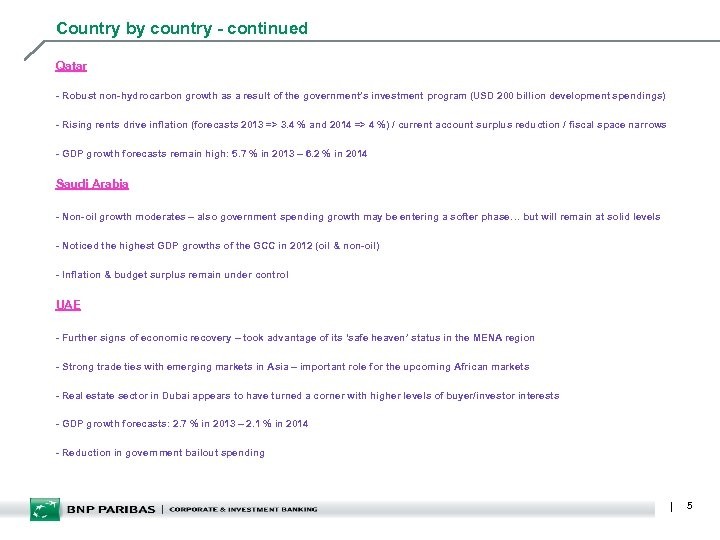 Country by country - continued Qatar - Robust non-hydrocarbon growth as a result of