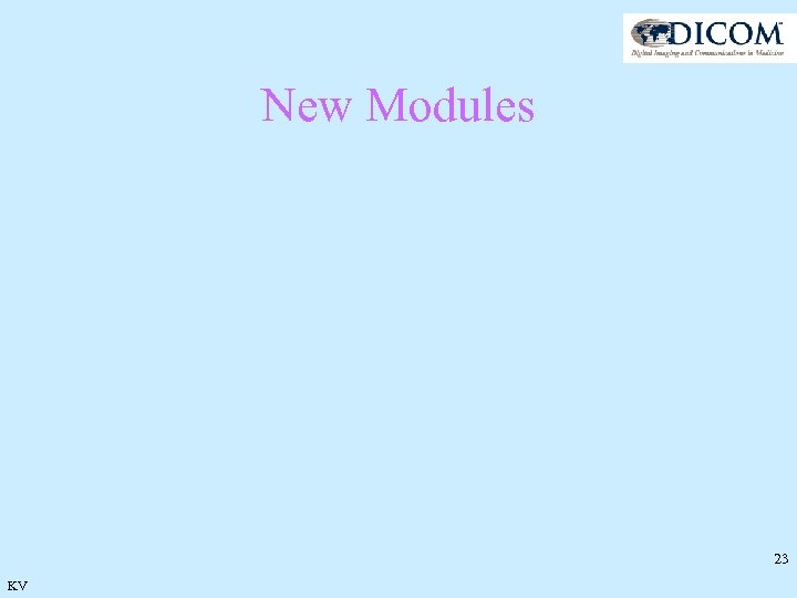 New Modules 23 KV