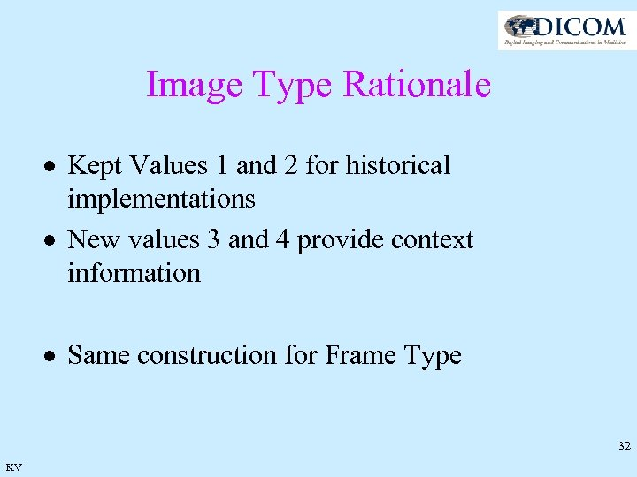 Image Type Rationale · Kept Values 1 and 2 for historical implementations · New