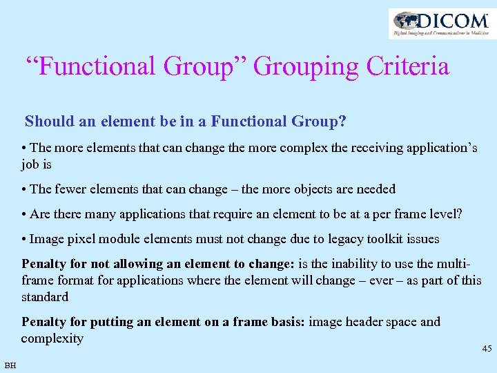 """Functional Group"" Grouping Criteria Should an element be in a Functional Group? • The"