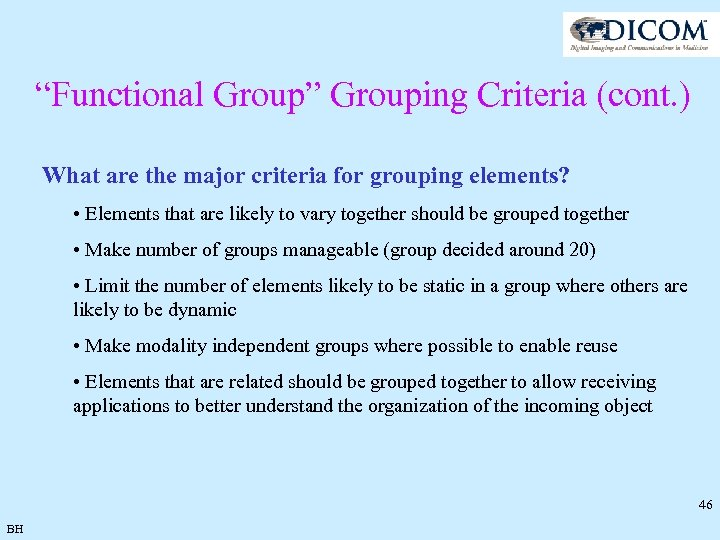 """Functional Group"" Grouping Criteria (cont. ) What are the major criteria for grouping elements?"