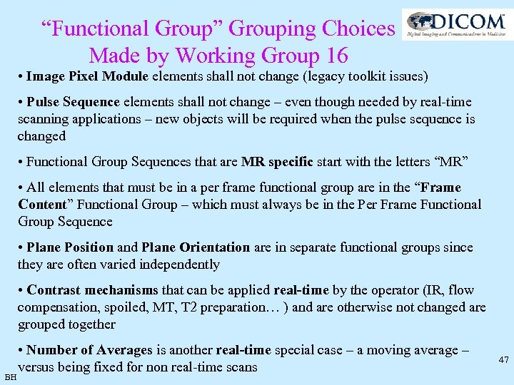 """Functional Group"" Grouping Choices Made by Working Group 16 • Image Pixel Module elements"