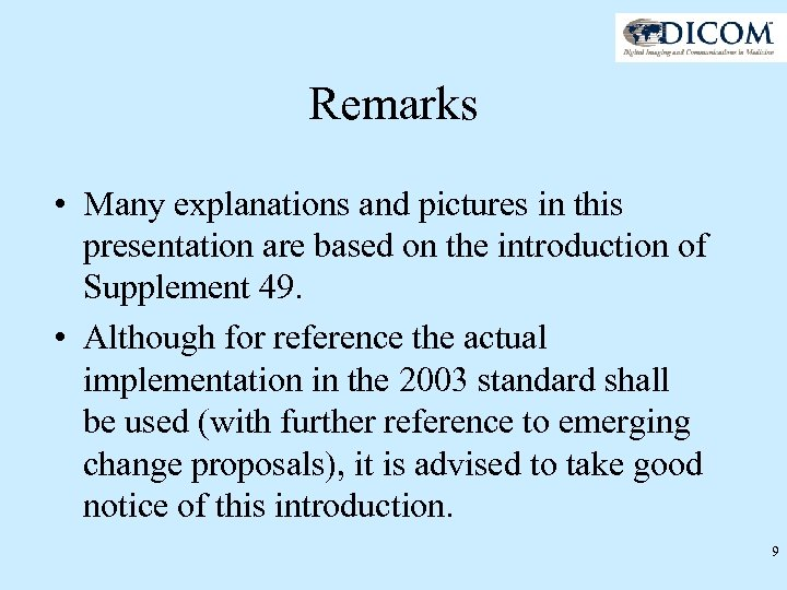 Remarks • Many explanations and pictures in this presentation are based on the introduction