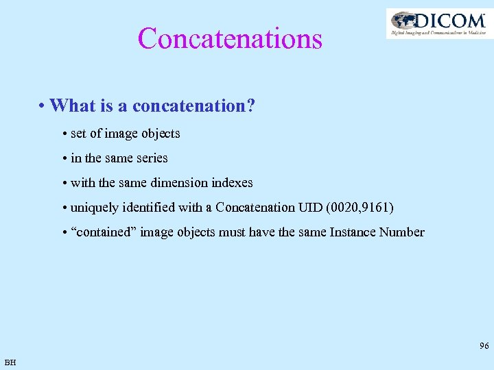 Concatenations • What is a concatenation? • set of image objects • in the