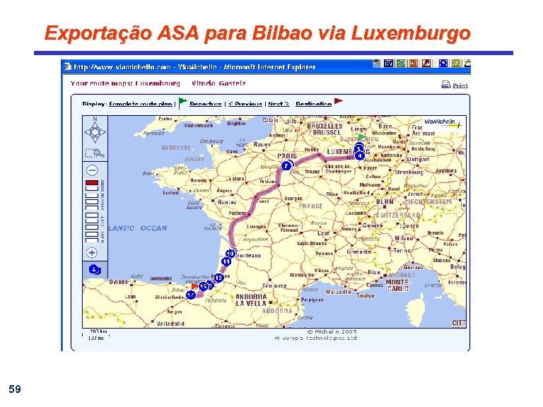 Exportação ASA para Bilbao via Luxemburgo 59
