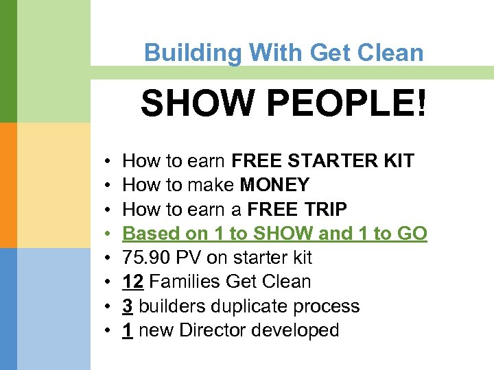Building With Get Clean SHOW PEOPLE! • • How to earn FREE STARTER KIT