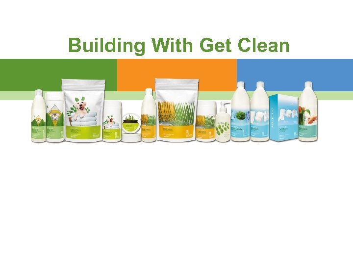 Building With Get Clean
