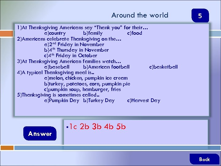 """Around the world 5 1)At Thanksgiving Americans say """"Thank you"""" for their… a)country b)family"""