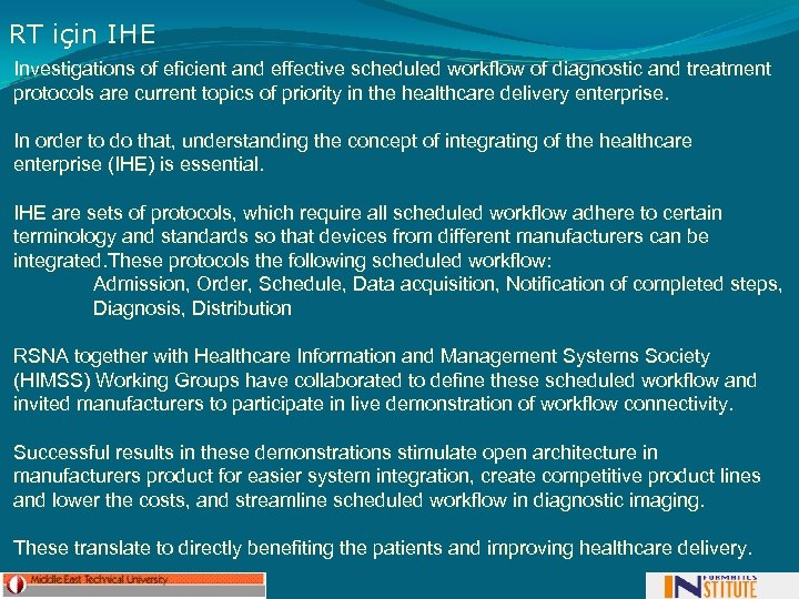 RT için IHE Investigations of eficient and effective scheduled workflow of diagnostic and treatment