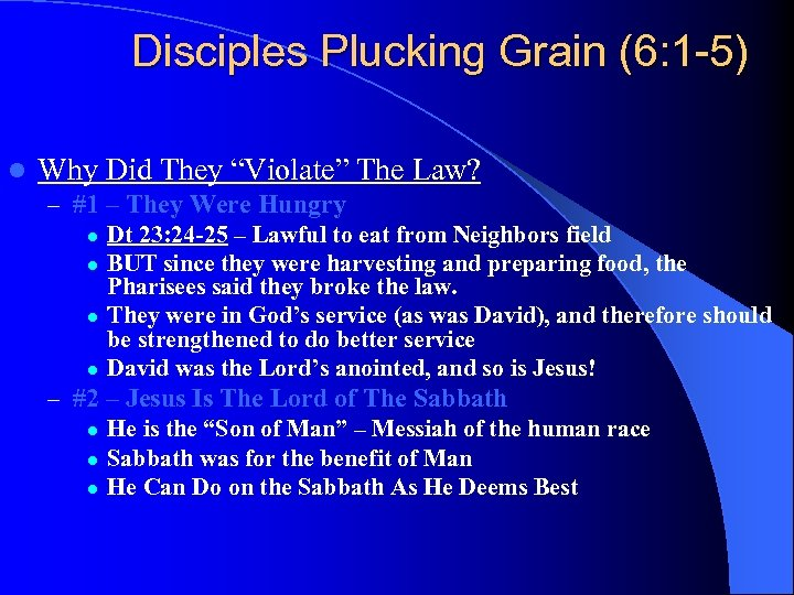 """Disciples Plucking Grain (6: 1 -5) l Why Did They """"Violate"""" The Law? –"""