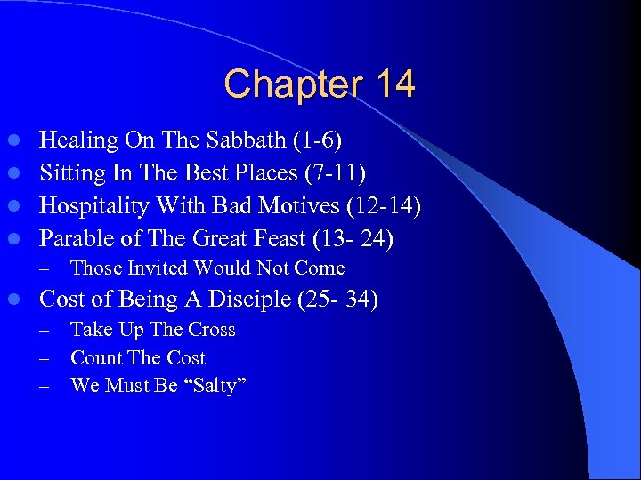 Chapter 14 Healing On The Sabbath (1 -6) l Sitting In The Best Places