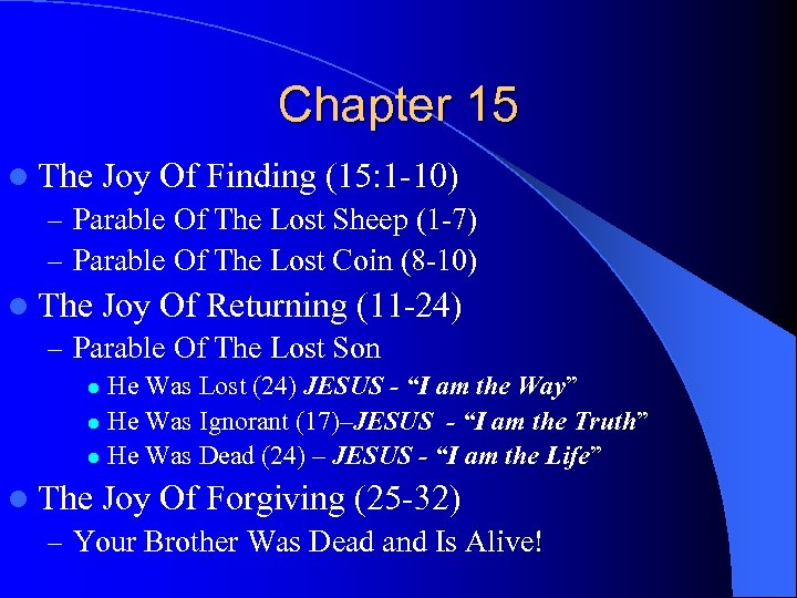 Chapter 15 l The Joy Of Finding (15: 1 -10) – Parable Of The
