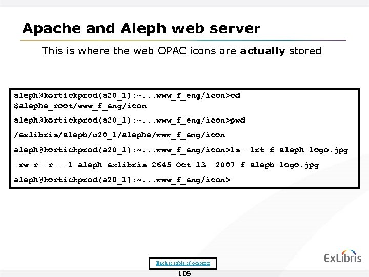 Apache and Aleph web server This is where the web OPAC icons are actually