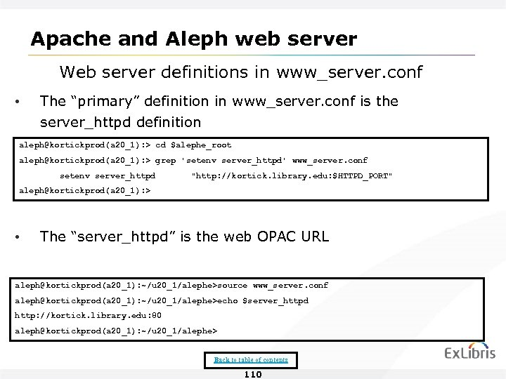 "Apache and Aleph web server Web server definitions in www_server. conf • The ""primary"""