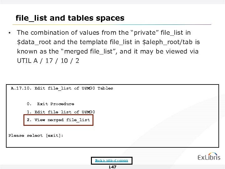 "file_list and tables spaces • The combination of values from the ""private"" file_list in"