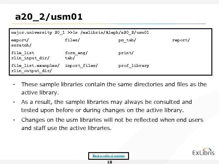 a 20_2/usm 01 major. university 20_1 >>ls /exlibris/Aleph/a 20_2/usm 01 export/ scratch/ files/ pc_tab/