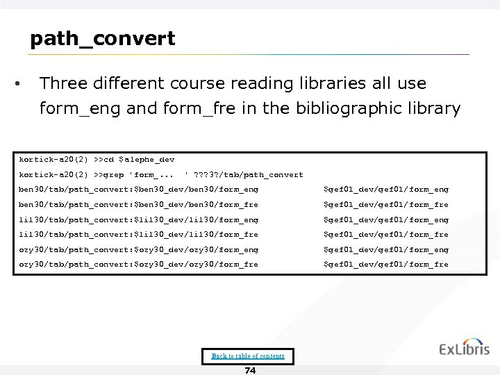 path_convert • Three different course reading libraries all use form_eng and form_fre in the