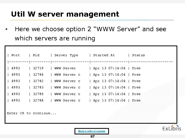 "Util W server management • Here we choose option 2 ""WWW Server"" and see"