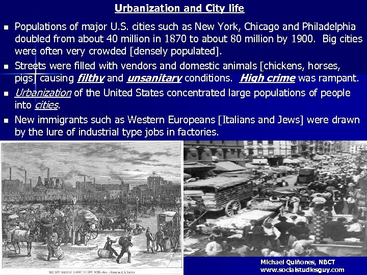 Urbanization and City life n n Populations of major U. S. cities such as